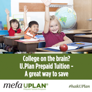 College on the brain? U.Plan Prepaid Tuition - A great way to save.